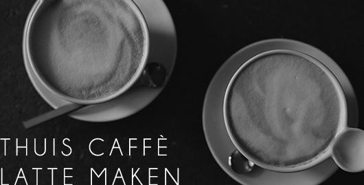 Thuis zelf een caffè latte maken!