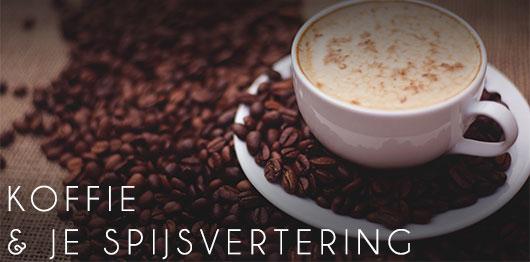 Koffie is goed voor je spijsvertering